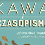 Kawa iczasopisma – czasopisma wmieście, miasto wczasopismach