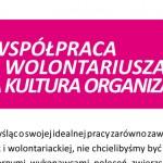 Współpraca zwolontariuszami akultura organizacji
