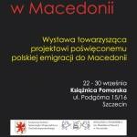 """Wystawa """"Polskie ślady wMacedonii"""" wSzczecinie"""