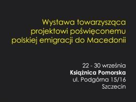 Polskie ślady w Macedonii w Szczecinie