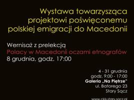 """Wystawa """"Polskie ślady w Macedonii"""" w Starym Sączu"""