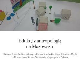Edukuj z antropologią na Mazowszu