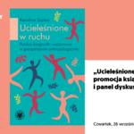 Ucieleśnione wruchu | promocja książki ipanel dyskusyjny