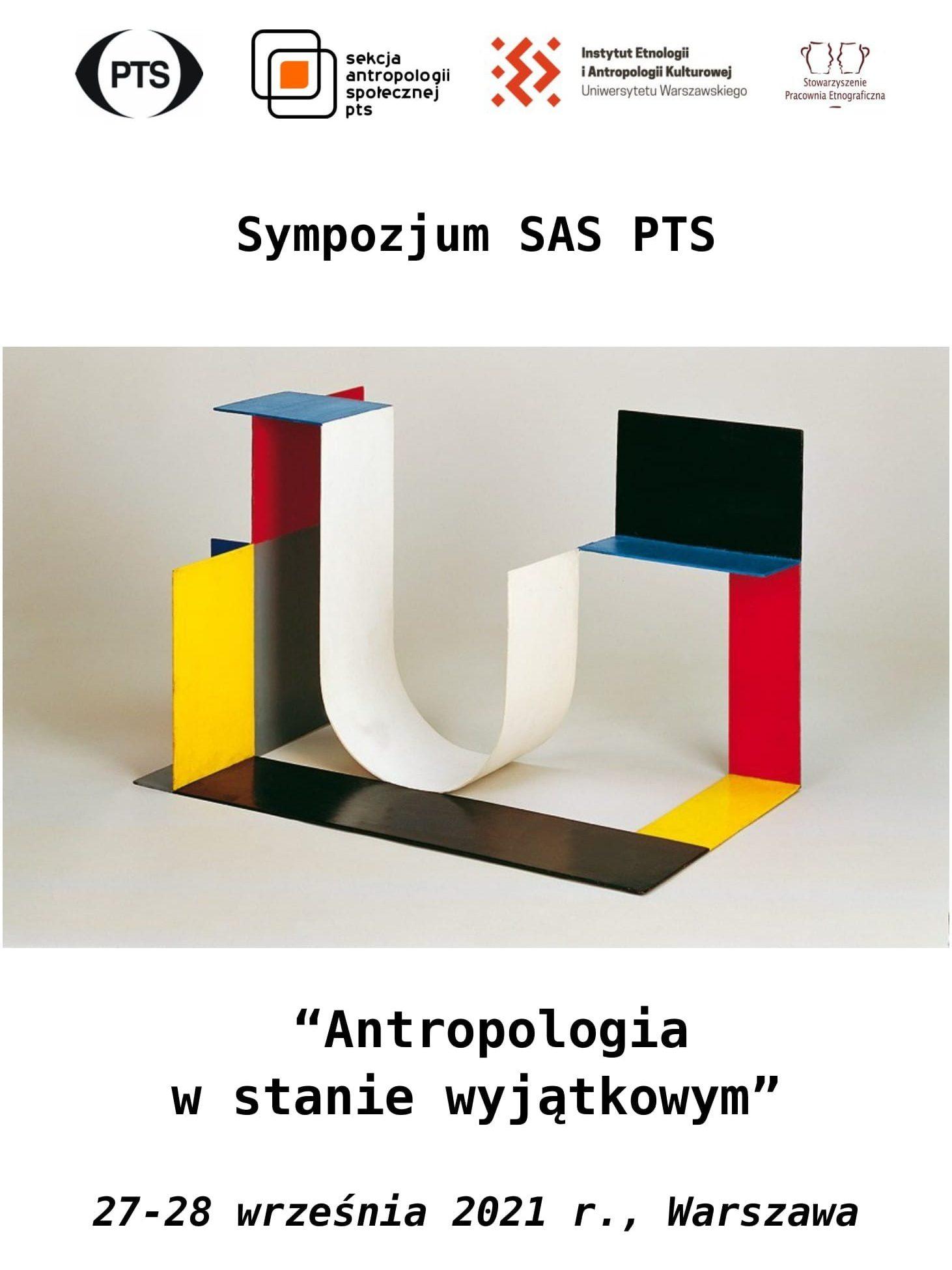 """Sympozjum SAS PTS """"Antropologia wstanie wyjątkowym"""" 27-28 września 2021 r., Warszawa"""